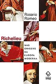 Richelieu: Nas origens da Europa moderna