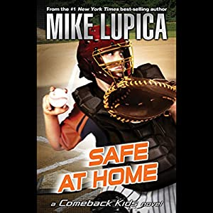 Safe at Home: A Comeback Kids Novel Audiobook