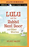 Lulu and the Rabbit Next Door and Other Stories