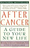 After Cancer, Wendy S. Harpham, 0060976780