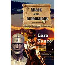 Attack of the Automatons - Book Three (Airship Adventure Chronicles 3)
