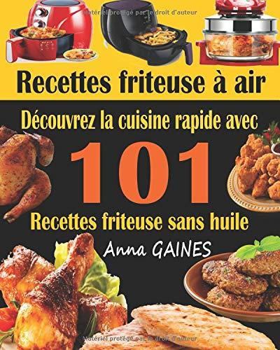 Recettes Friteuse à Air Découvrez La Cuisine Rapide Avec 101