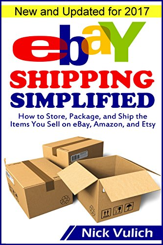 ebay-shipping-simplified-how-to-store-package-and-ship-the-items-you-sell-on-ebay-amazon-and-etsy