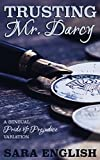 Trusting Mr. Darcy: A Pride and Prejudice Intimate Novella (Master Darcy Book 4)