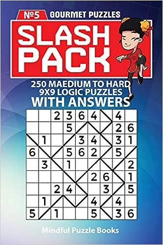 Slash Pack: 250 Medium to Hard 9x9 Logic Puzzles with