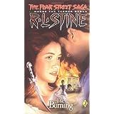 The Burning (The Fear Street Saga #3) by R. L. Stine (1993) Mass Market Paperback