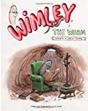 Wimley the Worm Wants a New Home, Larry Janoff, 148123742X