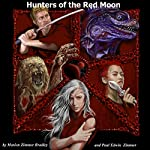 Hunters of the Red Moon | Marion Zimmer Bradley,Paul Edwin Zimmer