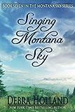 img - for Singing Montana Sky (Montana Sky Series) (Volume 7) book / textbook / text book