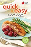 img - for American Heart Association Quick & Easy Cookbook, 2nd Edition: More Than 200 Healthy Recipes You Can Make in Minutes book / textbook / text book