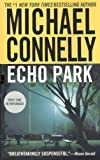 By Michael Connelly Echo Park (A Harry Bosch Novel) (Reprint) [Mass Market Paperback]