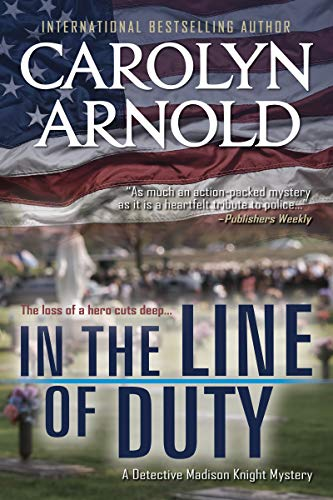 In the Line of Duty (Detective Madison Knight Series Book 7) (List Of Best Motto In Life)