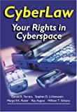 Cyberlaw : Your Rights in Cyberspace, Ferrera, Gerald R. and Lichtenstein, Stephen D., 0324074735