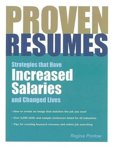 Proven Resumes: Strategies That Have Increased Salaries and Changed ()