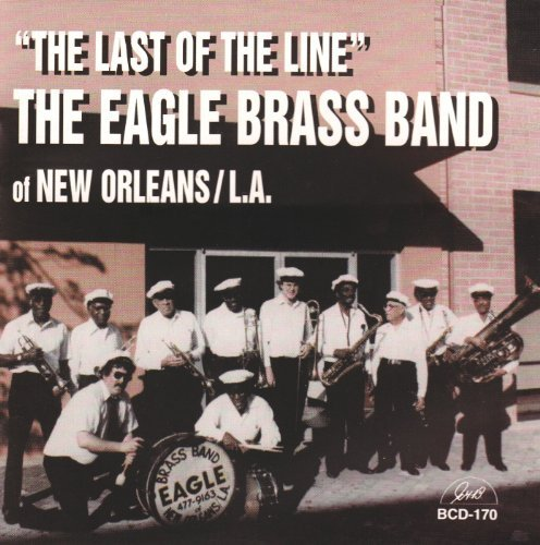 Price comparison product image The Last of the Line by Eagle Brass Band (1996-03-27)