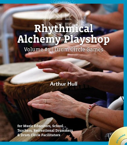 Rhythmical Alchemy Playshop Volume #1 - Drum Circle Games (Book/DVD)