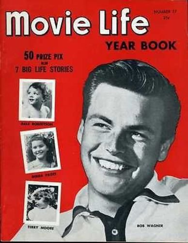 Robert Wagner Charlton Heston Terry Moore Movie Life Yearbook #17 1953