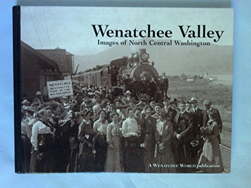 wenatchee-valley-images-of-north-central-washington