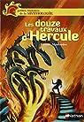 Les douze travaux d'Hercule par Montardre