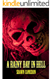 A Rainy Day In Hell