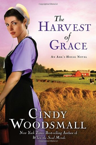 The Harvest of Grace: Book 3 in the Ada's House Amish Romance Series (An Ada's House Novel)