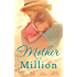 Mills & Boon : Mother In A Million - 4 Book Box Set