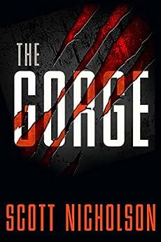 The Gorge: A Thriller by [Nicholson, Scott]