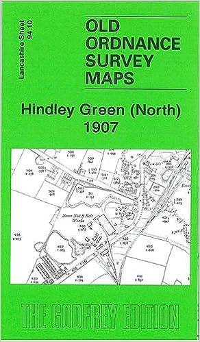 Hindley Green (North) 1907: Lancashire Sheet 94 10 (Old