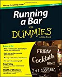 img - for Running a Bar For Dummies (For Dummies Series) book / textbook / text book