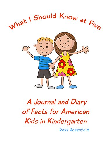 What I Should Know at Five: Questions, Fun Facts, Trivia for American  Five-Year-Olds