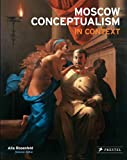Moscow Conceptualism in Context, Alla Rosenfeld, 3791345478