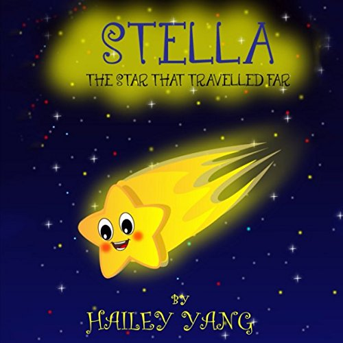 Stella Star - Stella: The Star That Traveled Far
