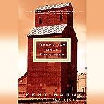 Where You Once Belonged | Kent Haruf