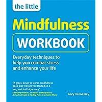 Gary, H: Little Mindfulness Workbook