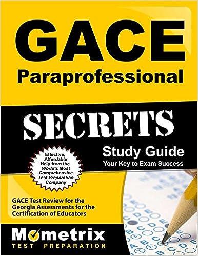 gace paraprofessional secrets study guide: gace test review for the ...