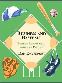 Business and Baseball by [Davenport, Dan]