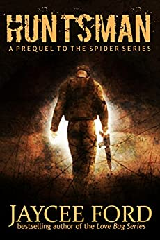 Huntsman: A Prequel to the Spider Series by [Ford, Jaycee]