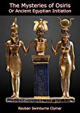 The Mysteries of Osiris: Or Ancient Egyptian