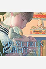 The Velveteen Rabbit( Or How Toys Become Real)[VELVETEEN RABBIT CLASSIC/E][Hardcover] Hardcover
