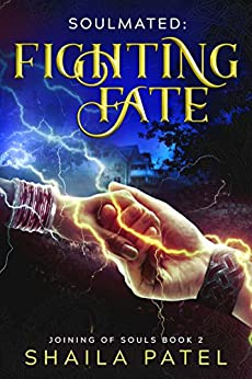 Fighting Fate (Joining of Souls Book 2) by [Patel, Shaila]