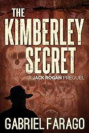 The Kimberley Secret: A Jack Rogan Mysteries Prequel