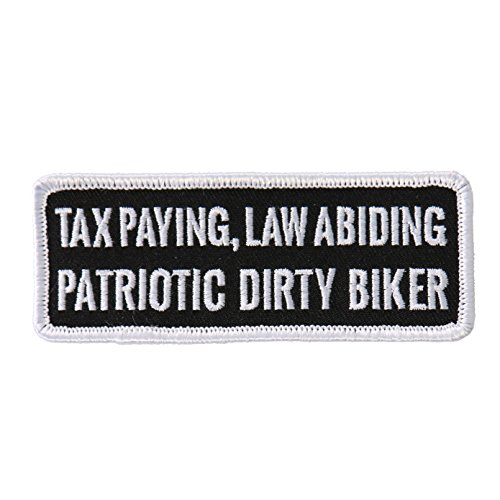 Hot Leathers, TAX PAYING, LAW ABIDING PATRIOTIC DIRTY BIKER, Iron-On / Saw-On High Thread Embroidered Rayon PATCH - 4