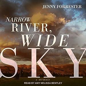 Narrow River, Wide Sky Audiobook