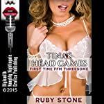 Tina's Head Games: First Time FFM Threesome | Ruby Stone