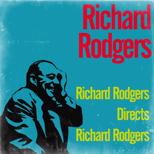 (Richard Rodgers Directs Richard Rodgers)