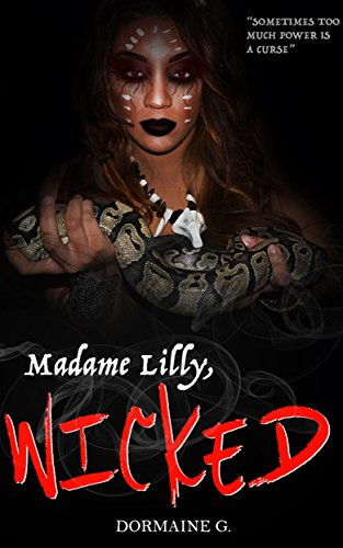 Madame Lilly, Wicked by [G, Dormaine]