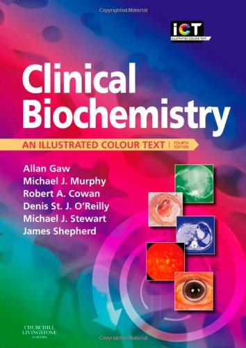 Clinical Biochemistry: An Illustrated Colour Text, 4e