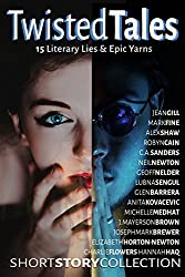 TWISTED TALES: 15 Literary Lies & Epic Yarns
