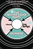 img - for The Winter Dance Party Murders by Greg Herriges (2015-07-12) book / textbook / text book