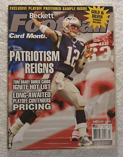 Tom Brady - New England Patriots - Patriotism Reigns - Super Bowl XXXVII Champions! - Beckett Football Card Monthly Magazine - #144 - March 2002 ()